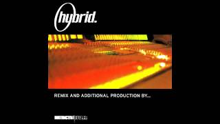 Hybrid - Remix And Additional Production By...