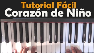 CORAZÓN DE NIÑO- Raul diblasio- TUTORIAL PIANO