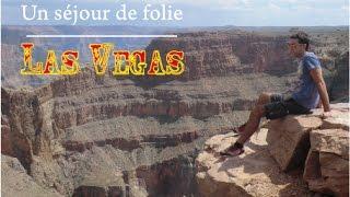 ÉTATS UNIS : Un séjour de folie à Las Vegas