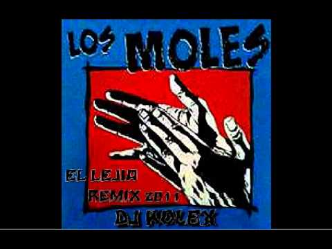 LOS MOLES - EL LEJIA  REMIX 2011 DJ ROLEX
