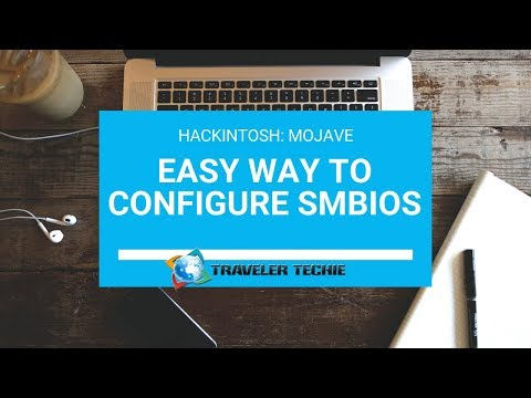 How to configure your SMBIOS in your Hackintosh   The Traveler Techie