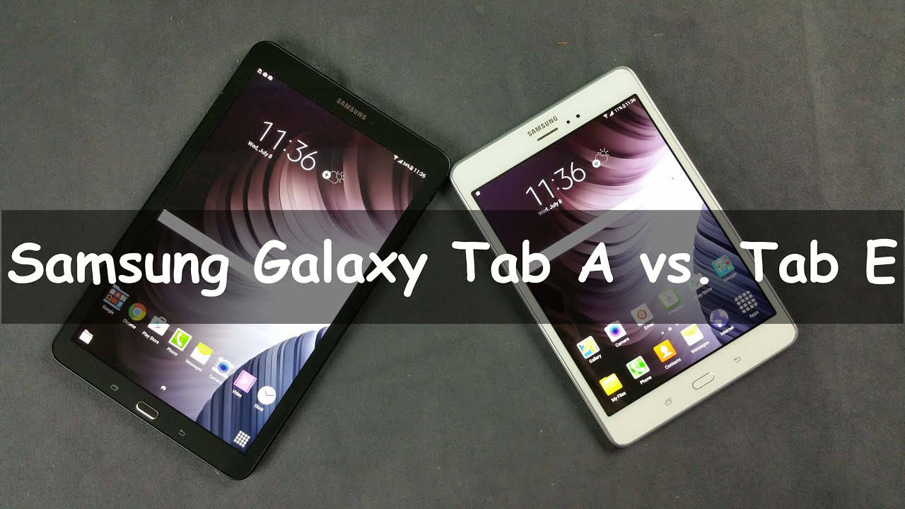 samsung galaxy tab a vs tab e youtube. Black Bedroom Furniture Sets. Home Design Ideas