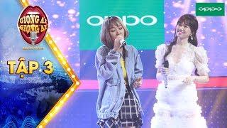 Giọng ải giọng ai 3  Tập 3: Trấn Thành mãn nguyện với màn song ca của Hari Won & Thủy Tiên