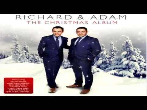 Richard & Adam - Oh Holy Night (The Christmas Album )