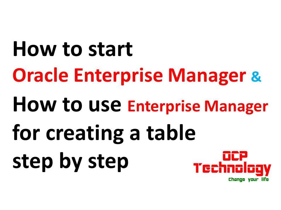 Start Oracle Enterprise Manager