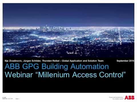 2016-09 Webinar about ABB Building Automation Millenium Access Control