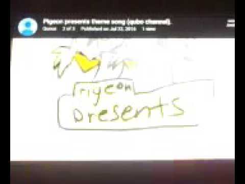 Pigeon presents intro and credits.