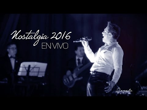 RENATO ABAD - CONCIERTO NOSTALGIA 2016