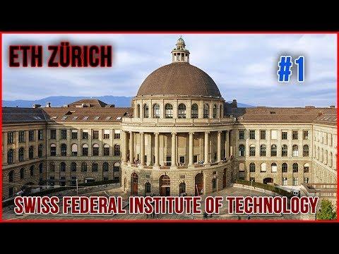 ETH Zurich (Swiss Federal Institute of Technology in Zurich) - Should You School