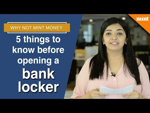 Why Not Mint Money | 5 Things To Know Before Opening A Bank Locker