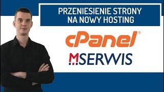 Ręczne przenoszenie strony WordPress na nowy hosting. -cPanel + MSERWIS