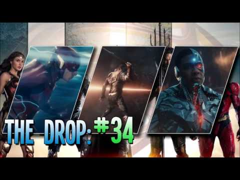 The Drop #34: Justice League Trailer Discussion, Charlie Hunnam Won't Play Green Arrow