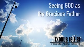 Seeing God as the Gracious Father - Pastor Billy Jung (Hope of Glory)