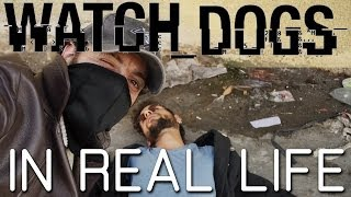 Watch Dogs in Real Life