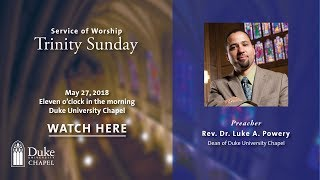 University Worship Service - 5/27/18 - Rev. Dr. Luke A. Powery thumbnail