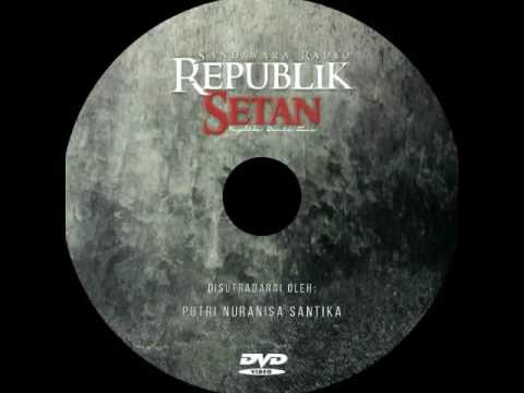 Radio Drama - Republik Setan: Replika Dunia Fana