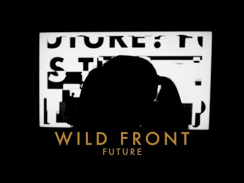 Wild Front - Future (Lyric Video)