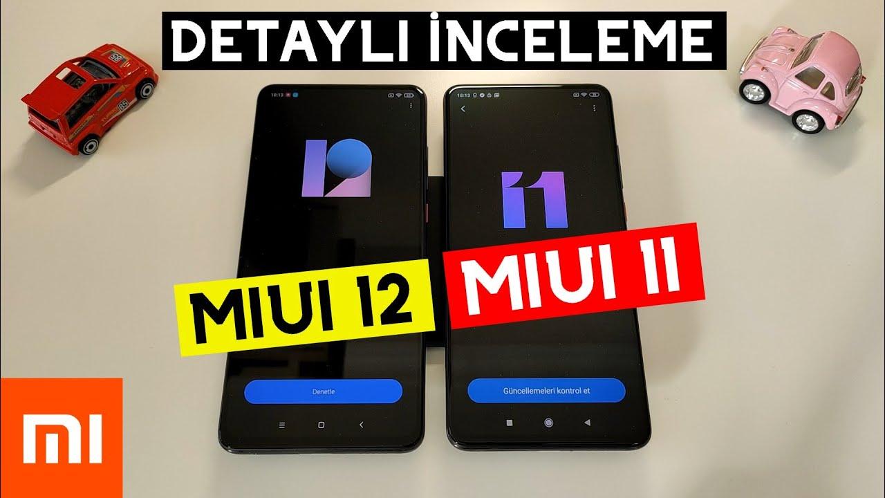 MIUI 12 Türkçe Global İnceleme! - Xiaomi Yeni Güncelleme - MIUI 12 vs MIUI 11 Karşılaştırma