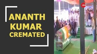 Mortal remains of Union Minister Ananth Kumar being cremated with full state honours