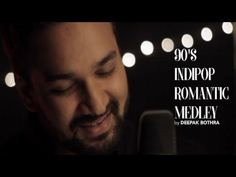 90s Indipop Romantic Medley | Deepak L Bothra