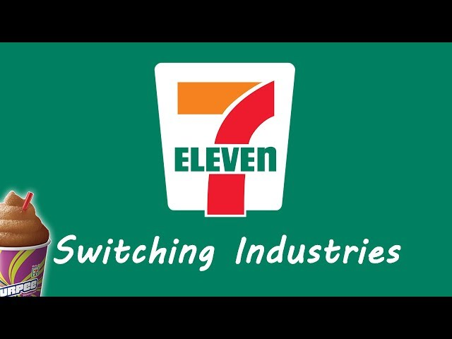 7-Eleven - Switching Industries