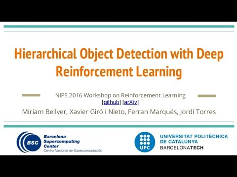 Hierarchical Object Detection with Deep Reinforcement Learning by Míriam Bellver (NIPS WS 2016)