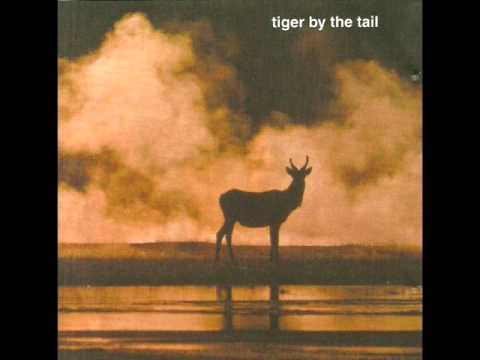 Tiger By The Tail - Tiger By The Tail (2005) - FULL ALBUM