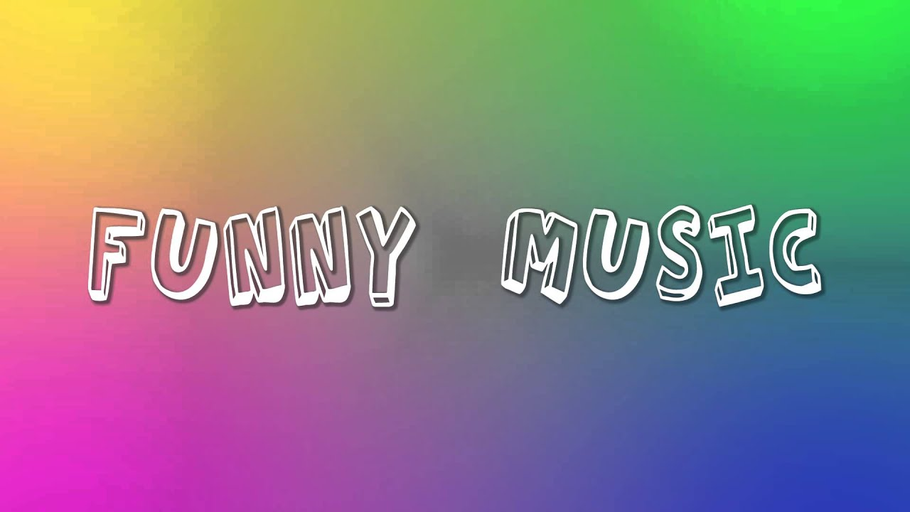 1 Hour Of Funny Music Youtube