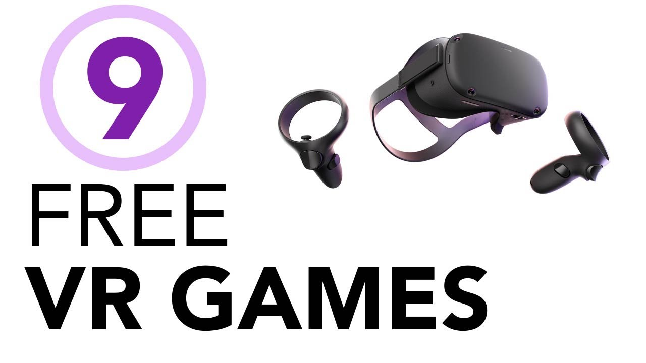 9 Free VR Games - Oculus Quest