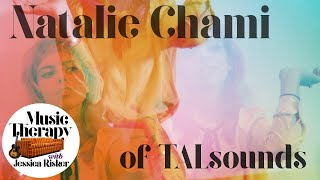 Music Therapy Ep 39: Interview with Natalie Chami of TALsounds