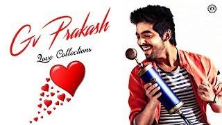 Gv Prakash Love Songs | Gv prakash Hits | Audio Jukebox  Vol - 1