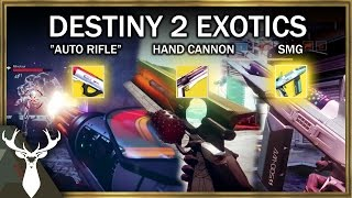 Destiny 2: ALL Exotics at the Gameplay Event (Hand Cannon, Auto Rifle, SMG)