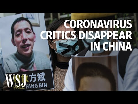 Coronavirus Critics Disappear in China | WSJ - YouTube