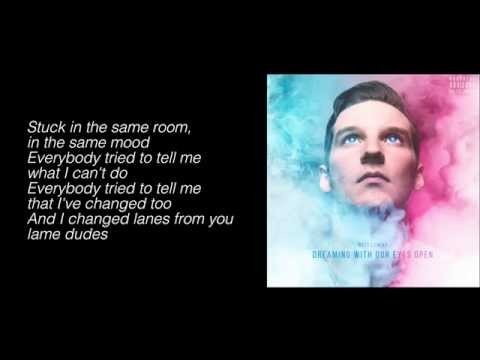 Witt Lowry - Dreaming With Our Eyes Open (Lyrics)