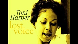 Toni Harper - You Taught Me How To Cry