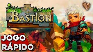 Jogo Rápido: Bastion - Gameplay Português Vamos Jogar PT-BR