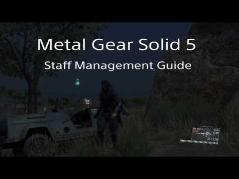 Metal Gear Solid 5 Staff Management Guide