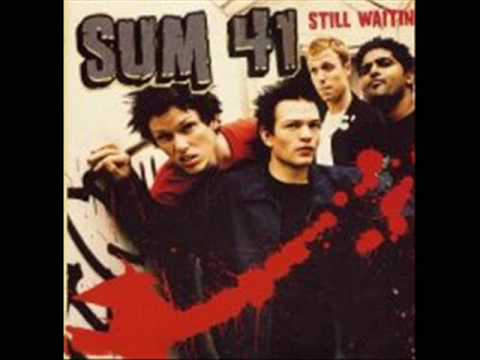 Sum 41 - Still Waiting [HQ Mp3]