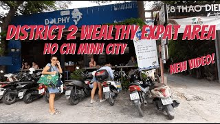 Check Out Wealthy District 2 Saigon Ho Chi Minh City Thao Dien!