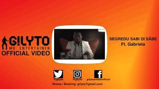Gilyto Mr. Entertainer Feat. Gabriela - Segredu Sabi Di Sabe (01OUT2014) - (OFICIAL)