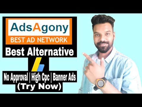 Adsagony Ad Network 2019 | No Approval Need | Best Adsense Alternative (Try Now)