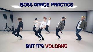 nct u - boss dance practice but it's volcano