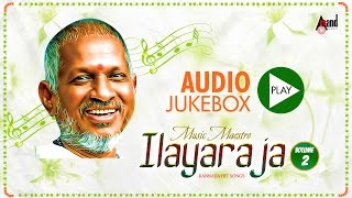 "Super Hit Kannada Songs Composed By Musical Maestro Ilayaraja ""Juke Box"""