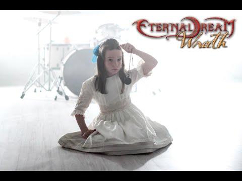 Eternal Dream - Wrath (Official Videoclip)