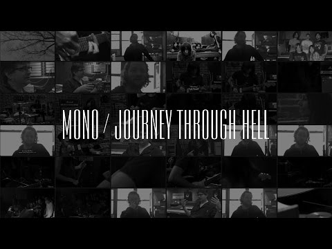 MONO - Journey Through Hell (Official Documentary)