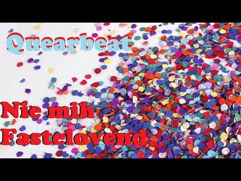 Quearbeat - Nie mih Fastelovend [lyrics] Mp3