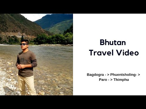 Bhutan Travel Video | Mumbai | Bagdogra | Bhutan | Tourist Places To Visit
