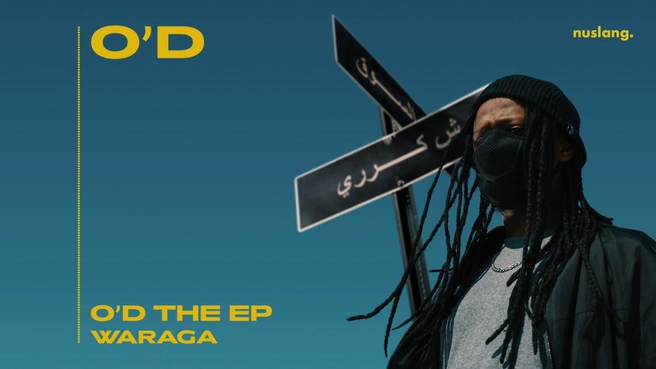 Download O'D - Waraga (Official Audio)
