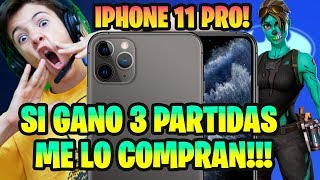 SI GANO 3 PARTIDAS DE FORTNITE ME REGALAN UN IPHONE 11 PRO