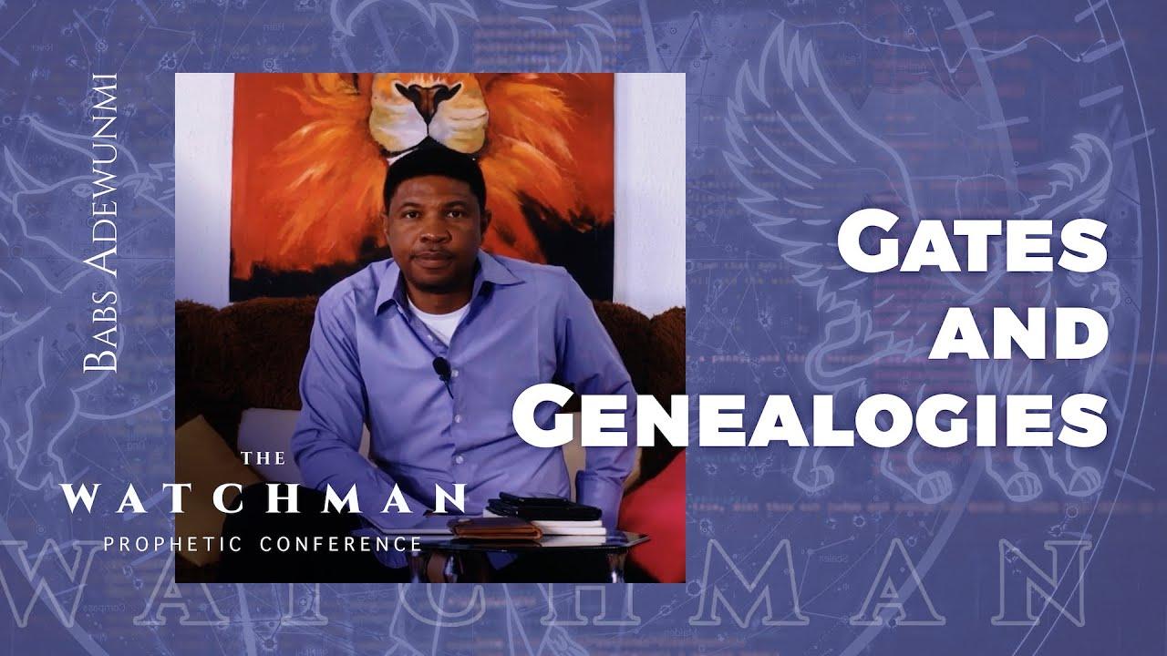 Download 02   Gates & Genealogies - Babs Adewunmi, The Watchman